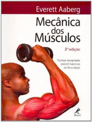 Mecânica dos Musculos , livro de Aaberg, Everett