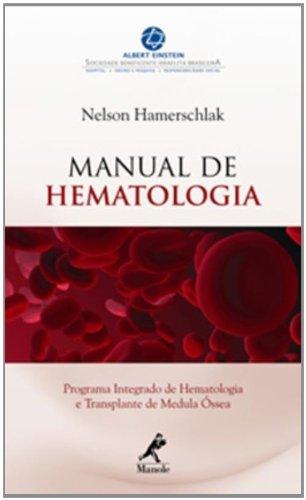 Manual de Hematologia, livro de Hamershclak, Nelson