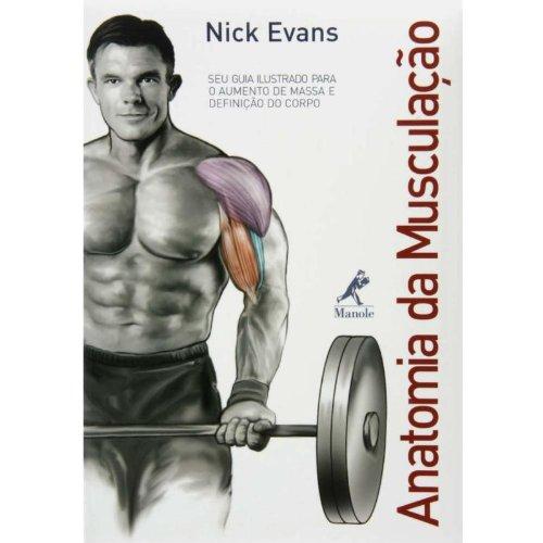 Anatomia da Musculação, livro de Evans, Nick