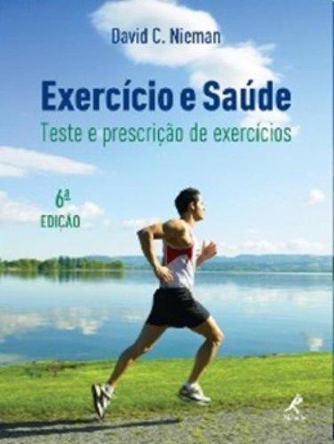 Exercício e Saúde-Teste e Prescrição de Exercícios, livro de Nieman, David C.
