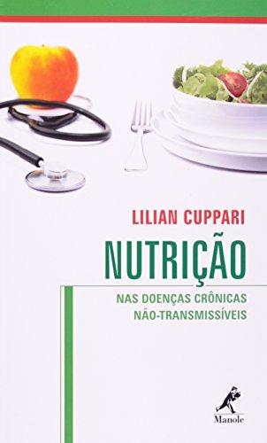 Nutrição nas Doenças Crônicas Não Transmissíveis, livro de Cuppari, Lilian
