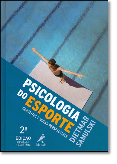 Psicologia do Esporte: Conceito e Novas Perspectivas, livro de Dietmar Samulski