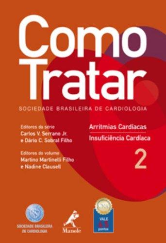 Como Tratar-Arritmias CardÍacas / Insuficiência Cardíaca, livro de Serrano Jr., Carlos V. / Sobral Filho, Dário