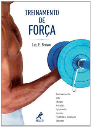 Treinamento de Força, livro de Brown, Lee E.