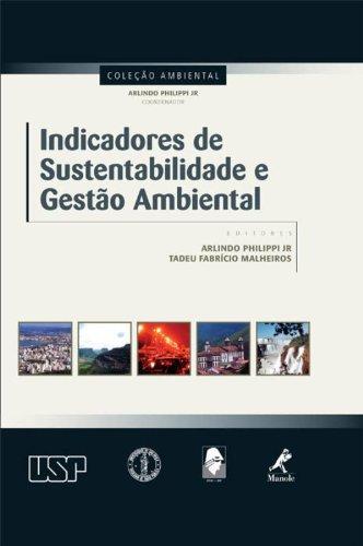 Indicadores de sustentabilidade e gestão ambiental, livro de Philippi Jr., Arlindo / Malheiros, Tadeu Fabrício