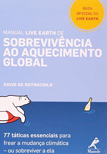 Manual Live Earth de Sobrevivência ao Aquecimento Global, livro de Rothschild, David de