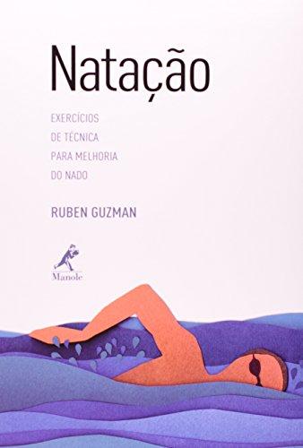 Natação -Exercícios de Técnica para melhoria do Nado, livro de Guzman, Ruben