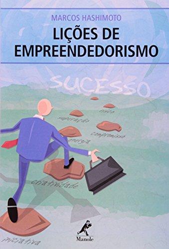 Lições de Empreendedorismo, livro de Hashimoto, Marcos