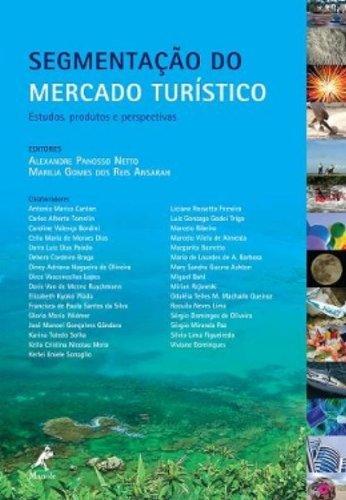 Segmentação Do Mercado Turístico, livro de Panosso Netto, Alexandre  / Ansarah, Marilia Gomes dos Reis