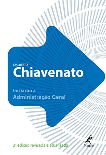 Iniciação à Administração Geral , livro de Chiavenato, Idalberto
