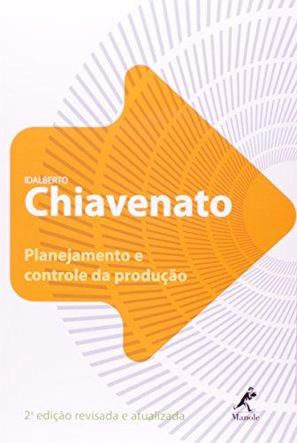 Planejamento e Controle da Produção , livro de Chiavenato, Idalberto