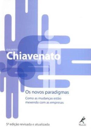 Os Novos Paradigmas – 5ª edição – Revisada e Atualizada, livro de Idalberto Chiavenato