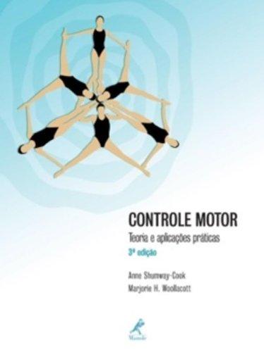 Controle Motor-Teoria e aplicações práticas, livro de Woollacott, Marjorie H. / Shumway-Cook, Anne