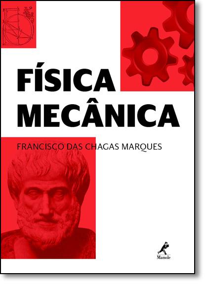 Física Mecânica, livro de Francisco das Chagas Marques