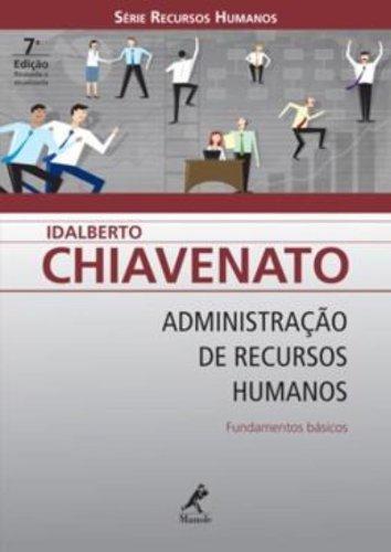 Administração de Recursos Humanos – Fundamentos Básicos – 7ª edição, livro de Idalberto Chiavenato