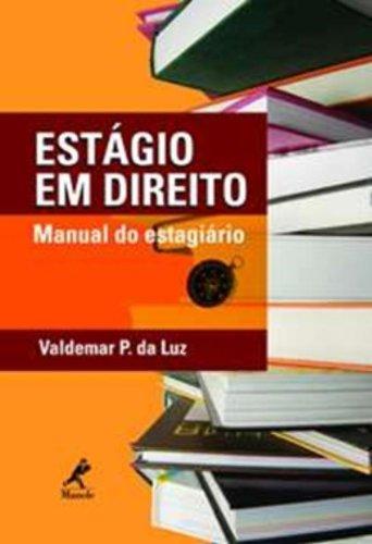Estágio em Direito – Manual do Estagiário, livro de Valdemar P. da Luz
