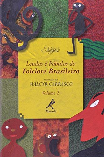 Lendas e Fábulas do Folclore Brasileiro , livro de Carrasco, Walcyr