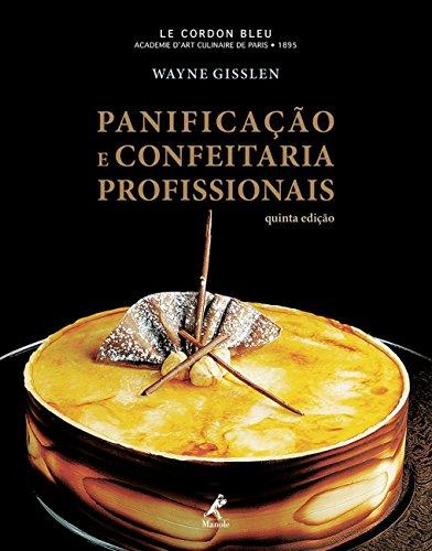Panificação e Confeitaria Profissionais, livro de Wayne Gisslen