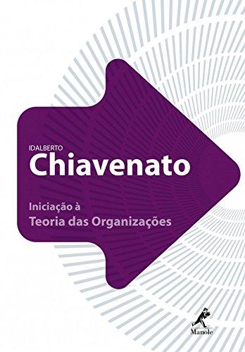 Iniciação à Teoria das Organizações, livro de Chiavenato, Idalberto