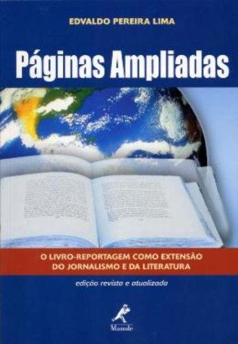 Páginas Ampliadas-O Livro-reportagem como Extensão do Jornalismo e da Literatura, livro de Lima, Edvaldo Pereira
