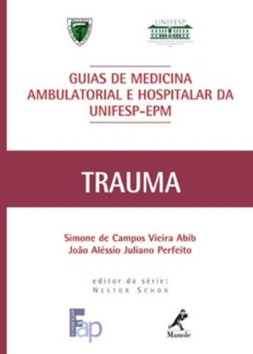 Guia de Trauma , livro de Abib, Simone de Campos Vieira / Perfeito, João Aléssio Juliano