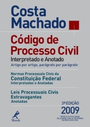 Código de Processo Civil Interpretado e Anotado (3ª edição), livro de Costa Machado