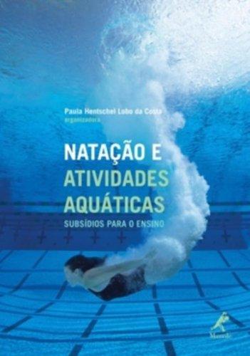 Natação e Atividades Aquáticas, livro de Costa, Paula Hentschel Lobo da