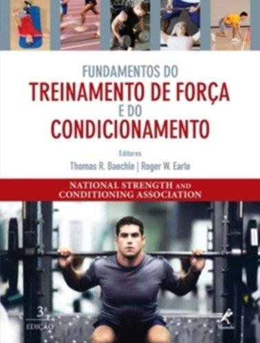 Fundamentos do Treinamento de Força e do Condicionamento, livro de Earle, Roger / Baechle, Thomas R.