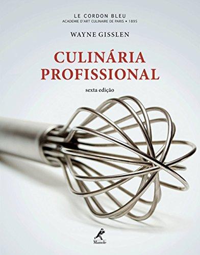 Culinária Profissional, livro de Wayne Gisslen