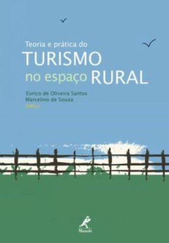 Teoria e prática do turismo no espaço rural, livro de Santos, Eurico de Oliveira / Souza, Marcelino de
