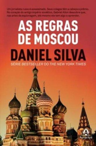 As Regras de Moscou, livro de Silva, Daniel