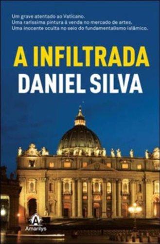 A Infiltrada, livro de Silva, Daniel