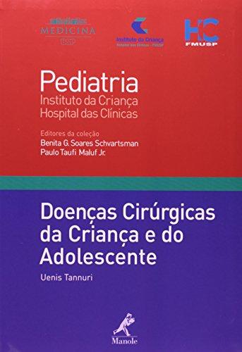 Doenças cirúrgicas da criança e do adolescente , livro de Tannuri, Uenis / Schvartsman, Benita G. Soares / Mauf Jr., Paulo Taufi