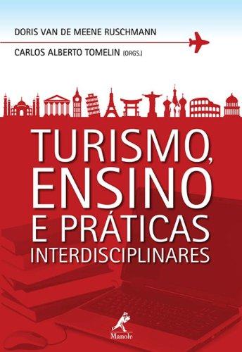Turismo, Ensino e Práticas Interdisciplinares, livro de Ruschmann, Doris / Tomelin, Carlos Alberto