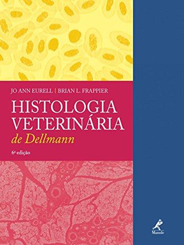 Histologia Veterinária de Dellmann, livro de Eurell, Jo Ann / Frappier, Brian L.