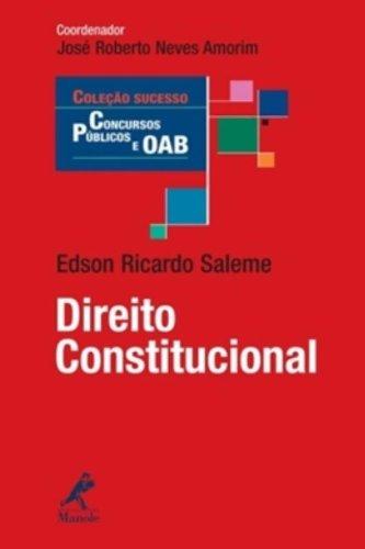 Direito Constitucional, livro de Saleme, Edson Ricardo  / Amorim, José Roberto Neves