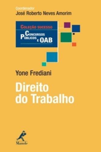 Direito do Trabalho, livro de Frediani, Yone  / Amorim, José Roberto Neves
