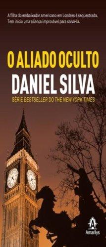 O aliado oculto, livro de Silva, Daniel