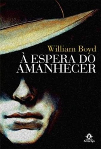À Espera do Amanhecer, livro de Boyd, William