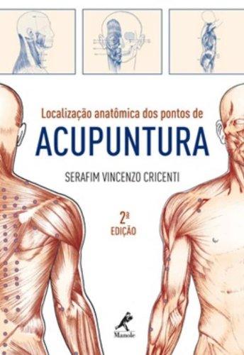 Localização anatômica dos pontos de acupuntura, livro de Cricenti, Serafin Vicenzo