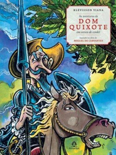 As Aventuras de Dom Quixote-Em Versos de Cordel, livro de Viana, Klévisson