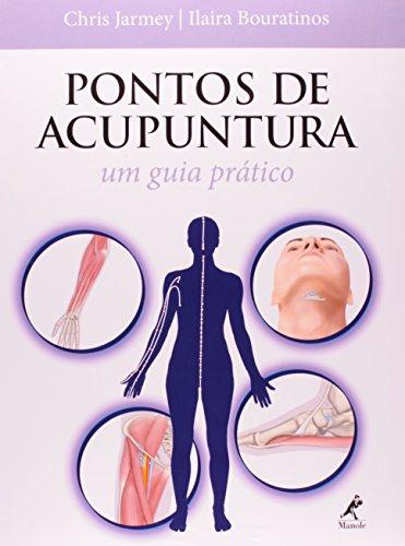 Pontos de Acupuntura-Um guia prático, livro de Jarmey, Chris / Bouratinos, Ilaira