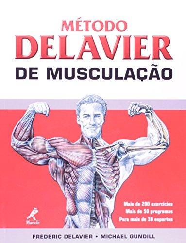 Método Delavier de Musculação, livro de Delavier, Frédéric / Gundill, Michael
