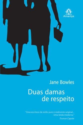 Duas damas de respeito, livro de Bowles, Jane