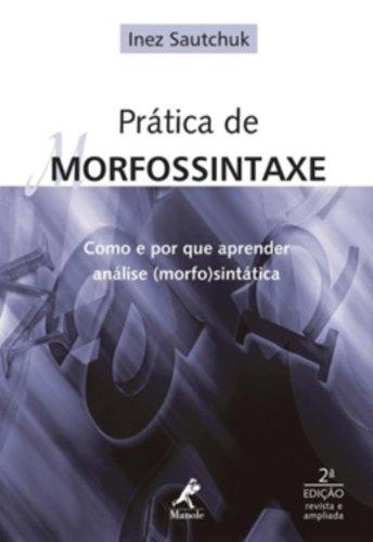 Prática de Morfossintaxe, livro de Sautchuk, Inez