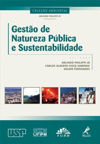 Gestão de natureza pública e sustentabilidade, livro de Philippi Jr., Arlindo / Sampaio, Carlos Alberto Cioce / Fernandes, Valdir