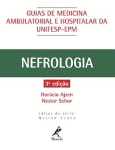 Guia de Nefrologia , livro de Ajzen, Horário / Schor, Nestor