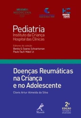 Doenças Reumáticas na Criança e no Adolescente, livro de Almeida da Silva, Clovis Artur / Schvartsman, Benita G. Soares / Mauf Jr., Paulo Taufi