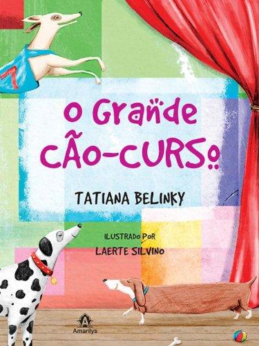 O grande cão-curso, livro de Belinky, Tatiana