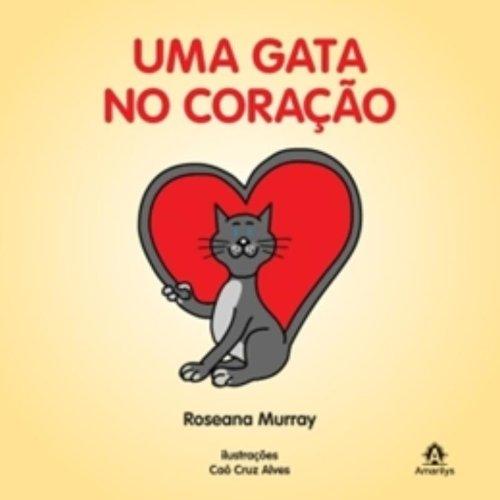 Uma Gata no Coração, livro de Murray, Roseana  / Alves, Caó Cruz
